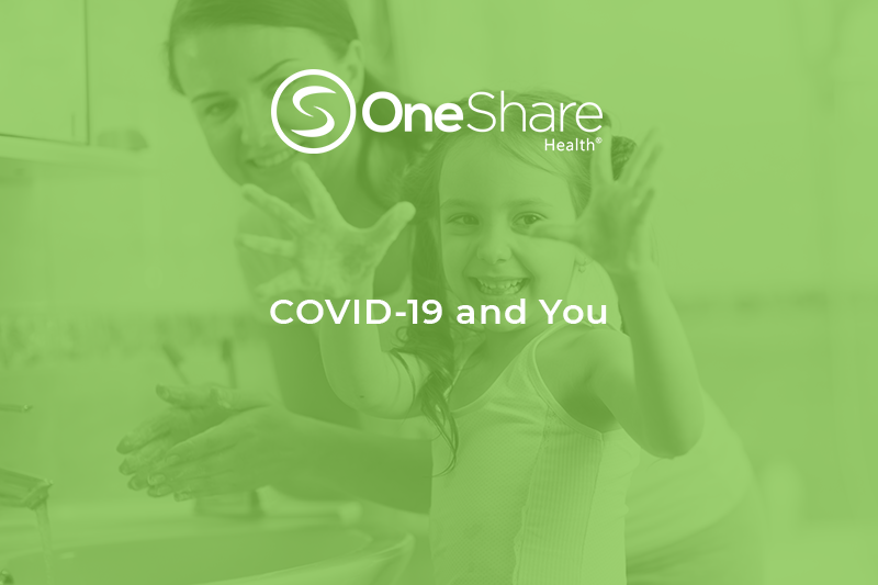 OneShare Health | Let's go over some COVID-19 FAQs, as well as refresh ourselves on the CDC-recommended steps to help prevent coronavirus.