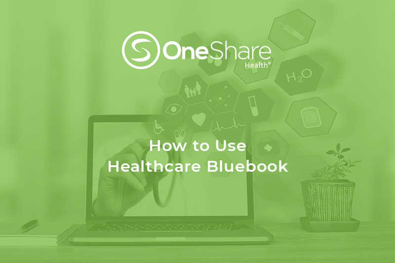 What is Healthcare Bluebook?   Find Out How Healthcare Bluebook Saves You Time and Money When Searching for Providers!