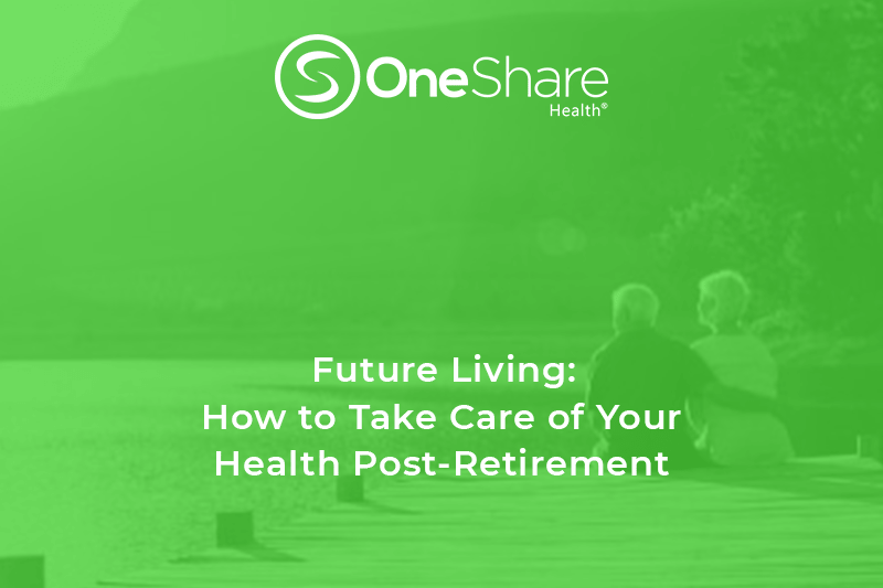 Stay Healthy After Retiring: How to Take Care of Your Health After Retirement