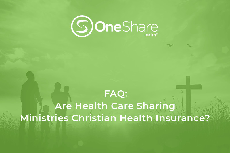 Is OneShare Health Insurance? Learn more about Christian Health Insurance and OneShare Health Insurance differences.