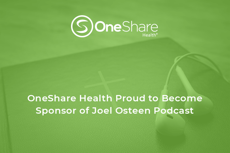 Nonprofit OneShare Health Sponsors Joel Osteen Podcast