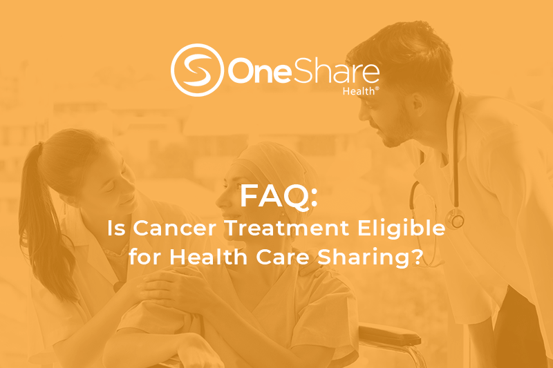 Is cancer considered a pre existing condition for OneShare's HCSM Christian health insurance alternative? Learn About Sharing Eligibility for Cancer Treatment at OneShare Health Sharing Ministry
