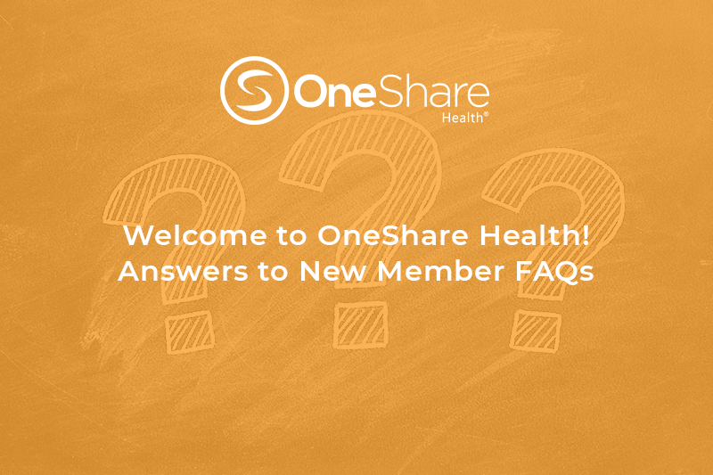 As a valued Member of our Health Care Sharing Family, here are answers to your OneShare Health FAQs about resources made available to you.