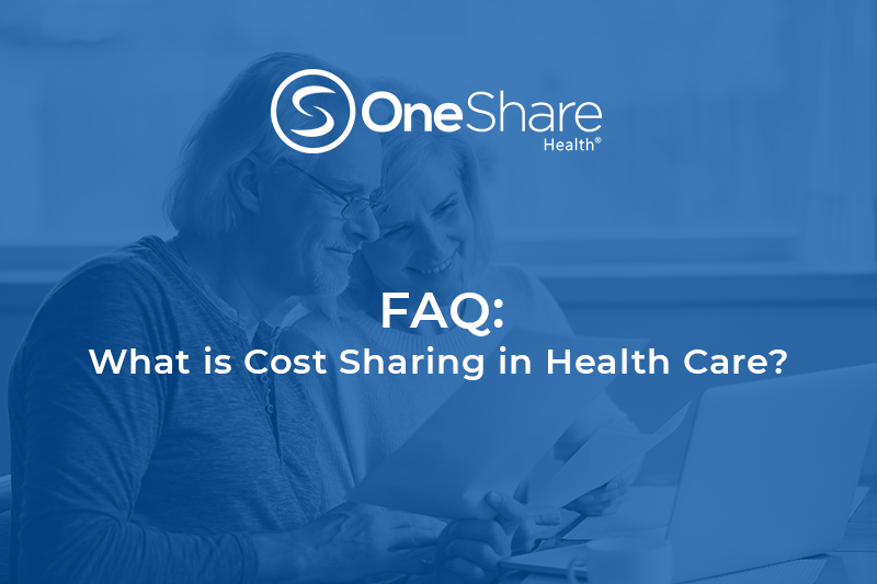 What is Cost Sharing in Health Care | OneShare Health Insurance Alternative | Health Sharing Ministry