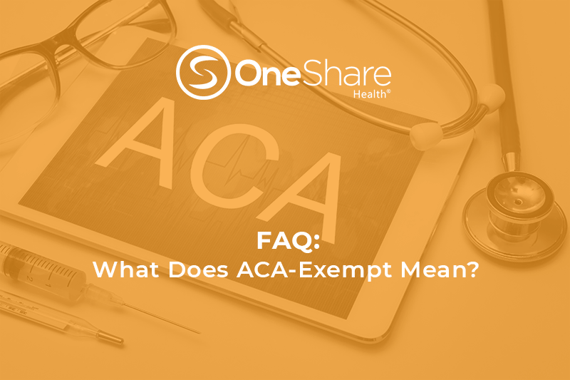 Is OneShare Health's Health Care Sharing Ministry exempt from Obamacare, and what does ACA-Exempt mean?