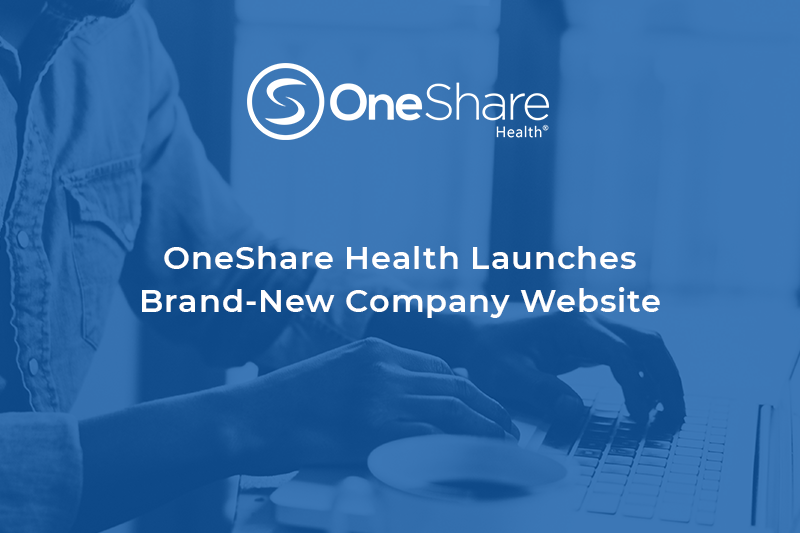 OneShare Health Launches Brand-New Company Website