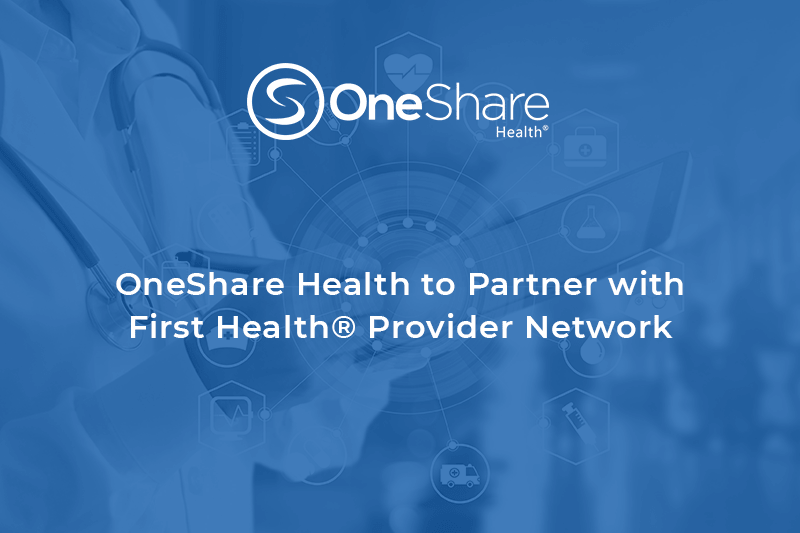 OneShare Care Health Sharing Ministry Partners with First Health Provider Network