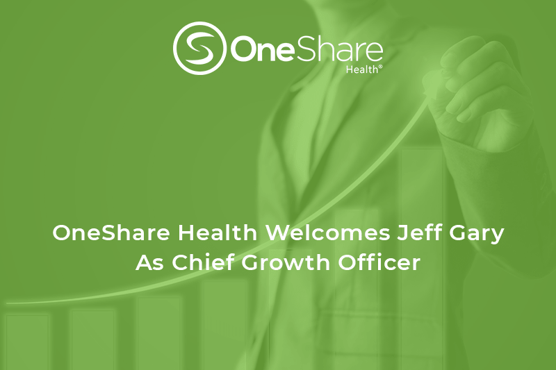 OneShareHealthhas namedhighly-experienced health care executive Jeff Gary their new ChiefGrowth Officer.