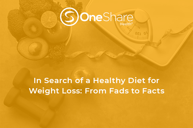 OneShare Health Blog Presents Healthy Diets to Lose Weight