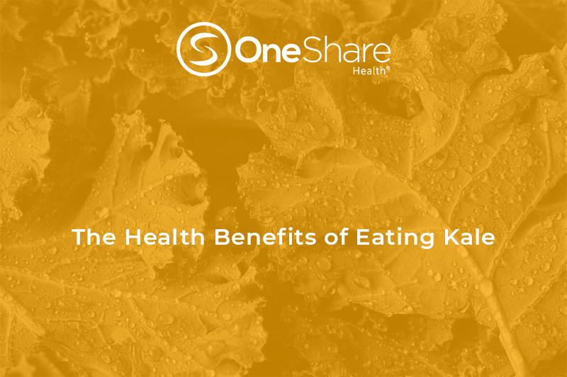 OneShare Health Sharing Ministries health tips blog about the benefits of eating kale.
