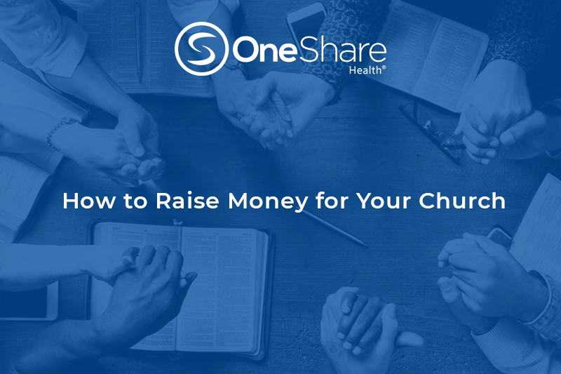 Looking for ways how to raise money for church? Raise funds for church through a OneShare Health Partnership, it's easy!