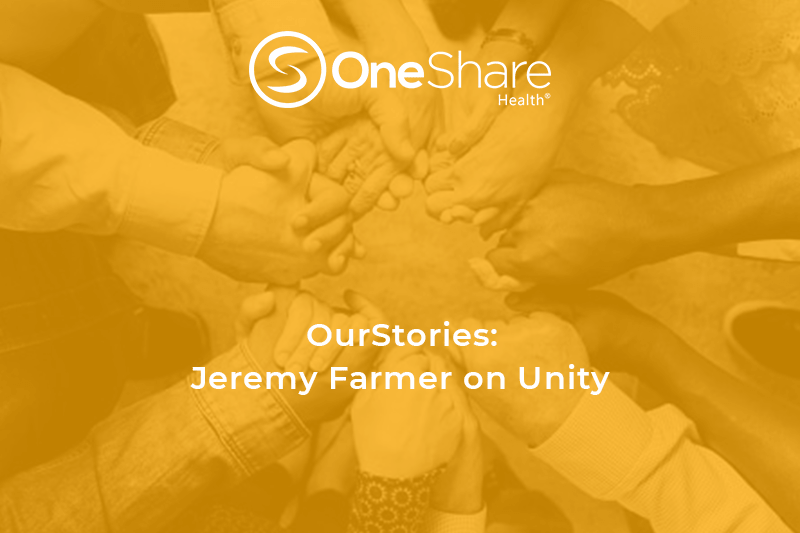 OurStories: Jeremy Farmer on Unity | OneShare Health Christian Health Insurance Alternative | Health Sharing Ministry