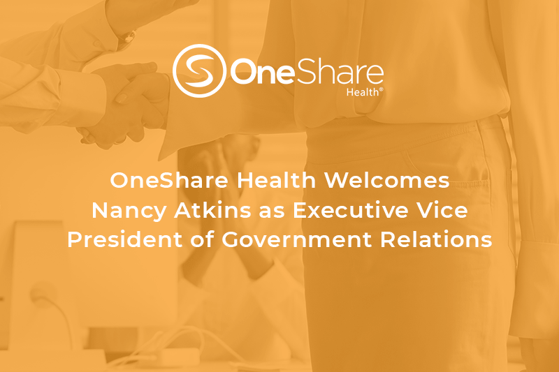 OneShare Health News | OneShare Health Compliance | Nancy Atkins as EVP of Government Relations
